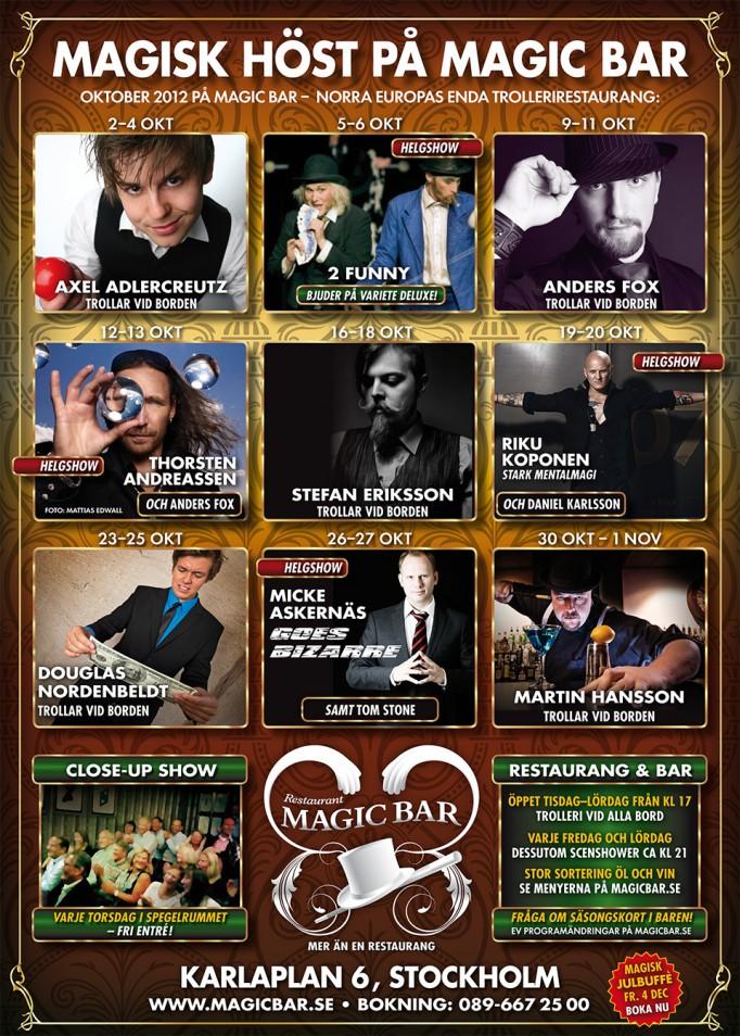 Magisk krogshow i Oktober 2012